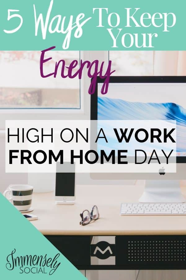 5 Ways To Keep Your Energy High On A Work From Home Day